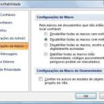 Macros mais seguras no Office 2007