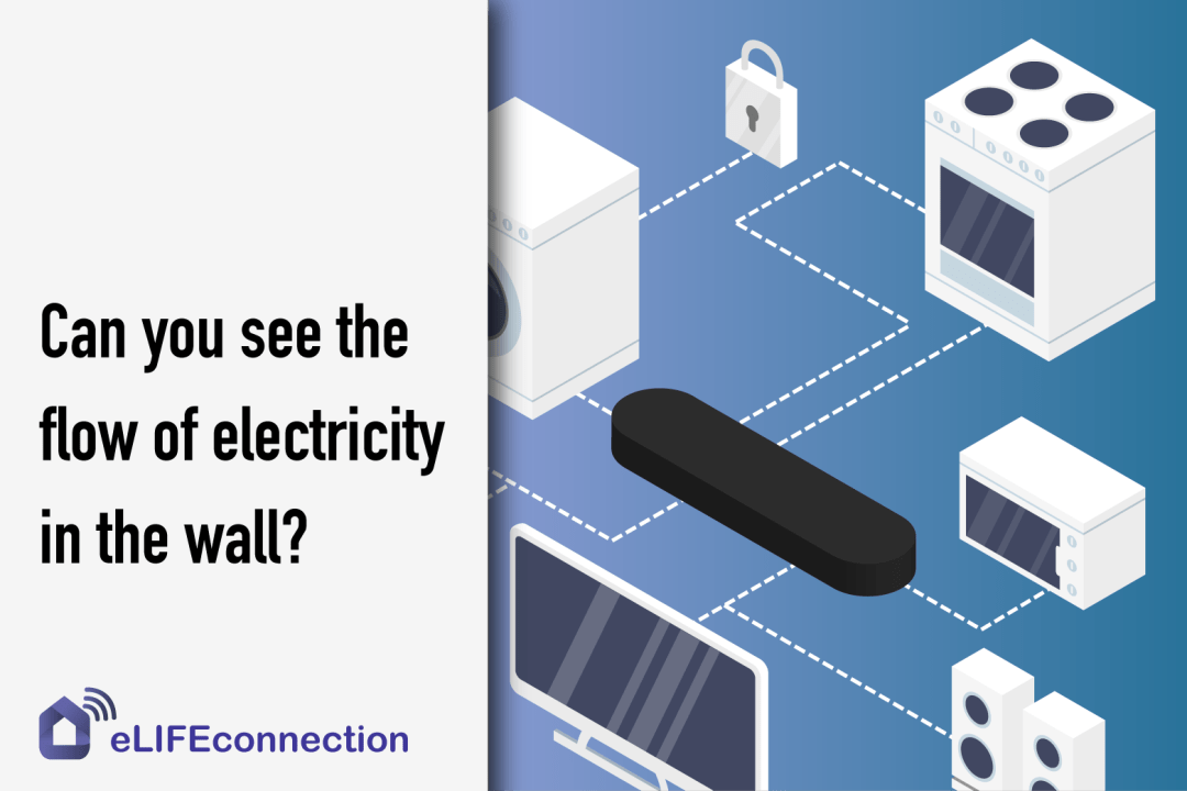 Can you see the flow of electricity on the wall? - eLIFEconnection blog
