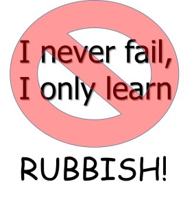 I never fail I only learn