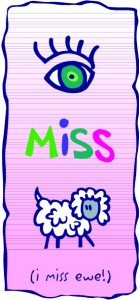 Eye miss ewe