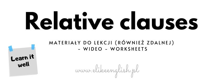 Relative clauses po ludzku.