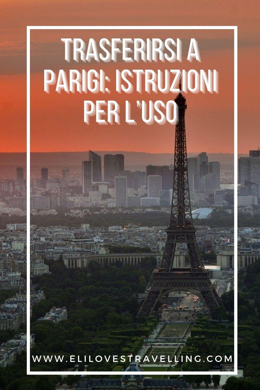 Trasferirsi a Parigi: istruzioni per l'uso 3