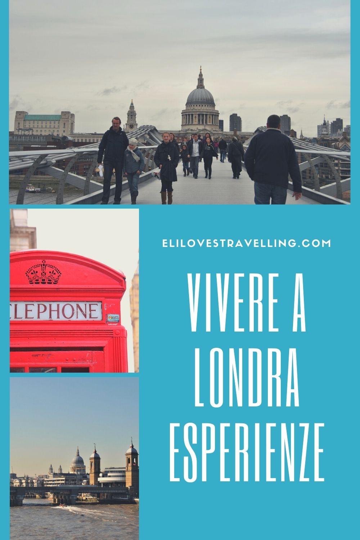 Vivere a Londra esperienze di chi ci è stato e se ne è andato 1