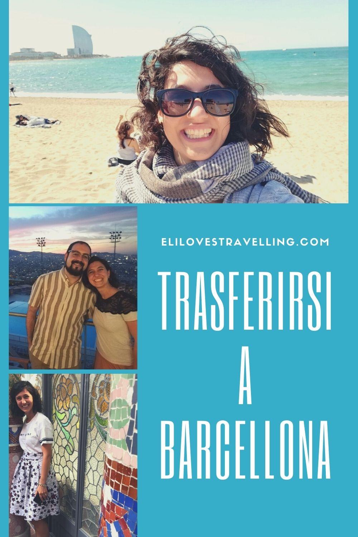 Trasferirsi a Barcellona per amore: la storia di Martina 3