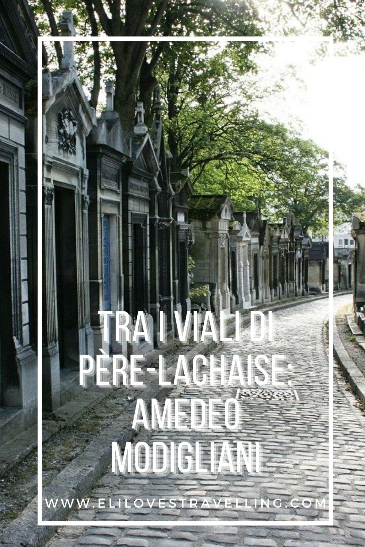 Tra i viali di Père-Lachaise: Amedeo Modigliani 3