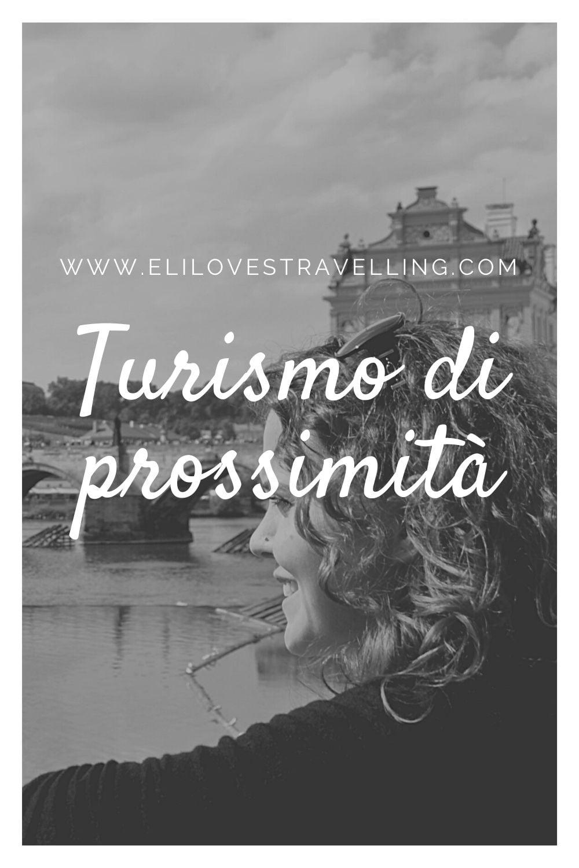 Turismo di prossimità: risorsa o limite per chi viaggia? 2