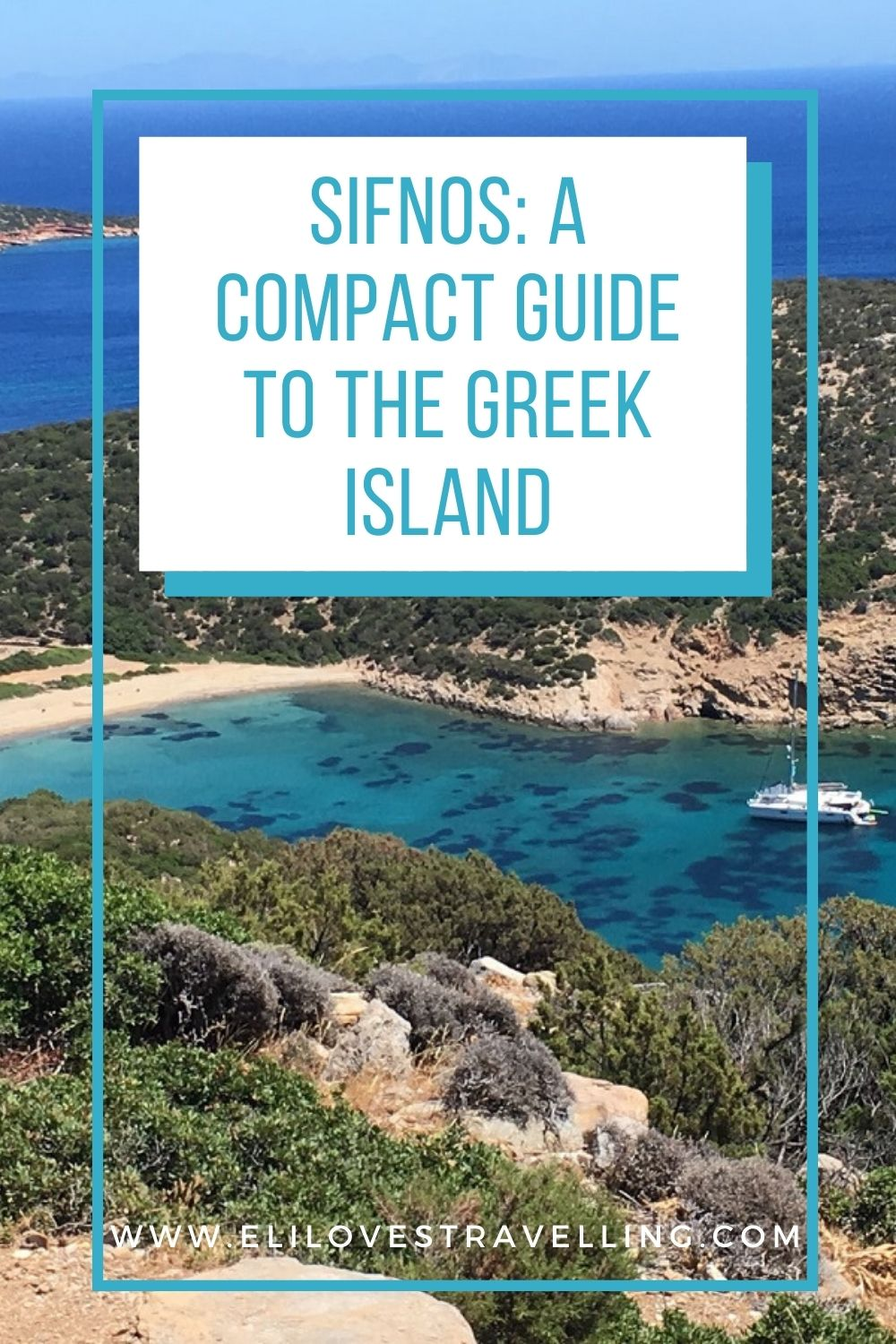 A compact guide to Sifnos, Greece 3