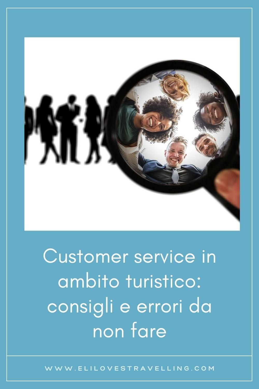 Customer service in ambito turistico: consigli e errori da non fare 1