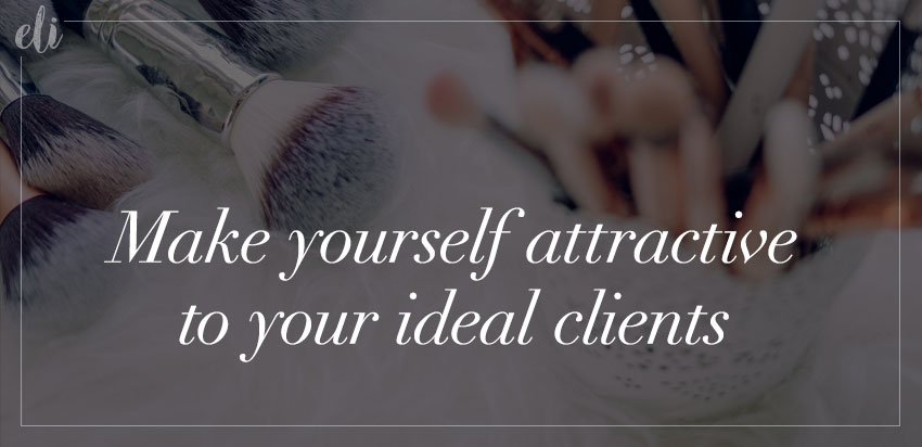 Attract your ideal clients