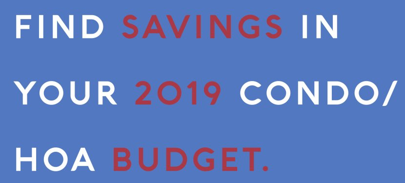 Find Savings In Your 2019 Condo/HOA Budget