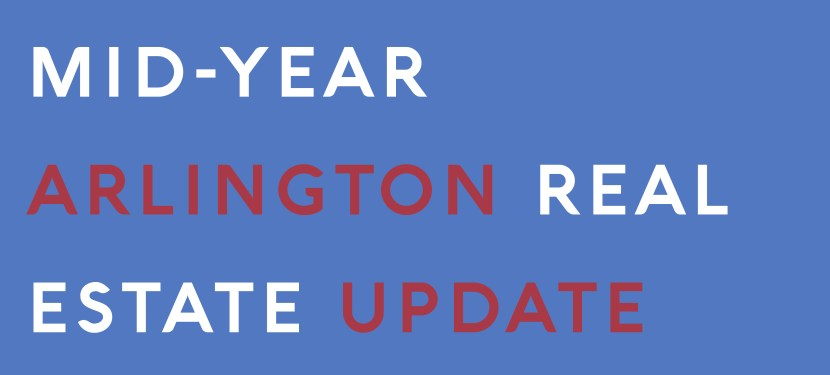Mid-Year Arlington Real Estate Update