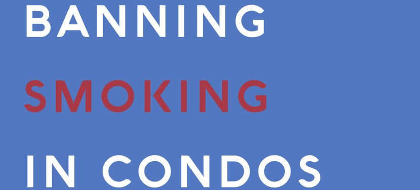 Banning Smoking in Condos