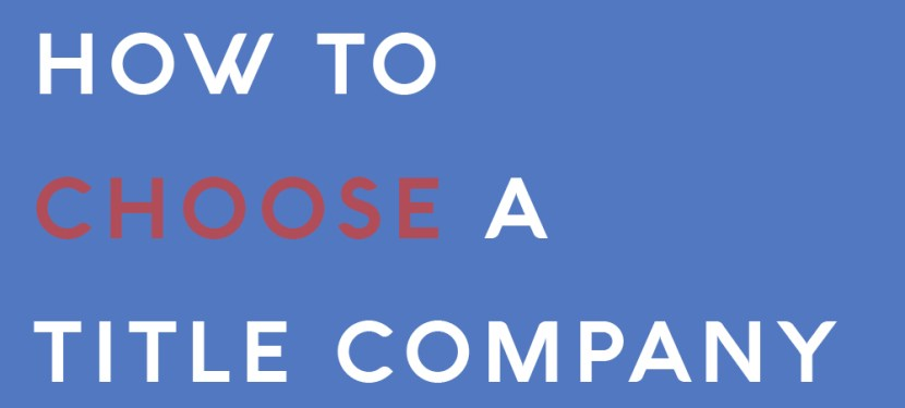 How To Choose A Title Company