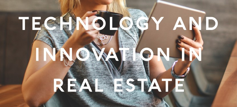 Technology and Innovation in Real Estate