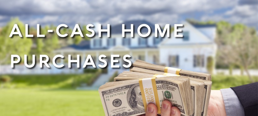 All-Cash Home Purchases