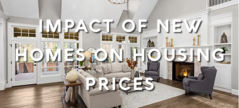 Impact of New Homes on Housing Prices