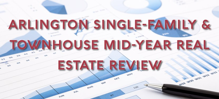 Arlington Single-Family & Townhouse Mid-Year Real Estate Review