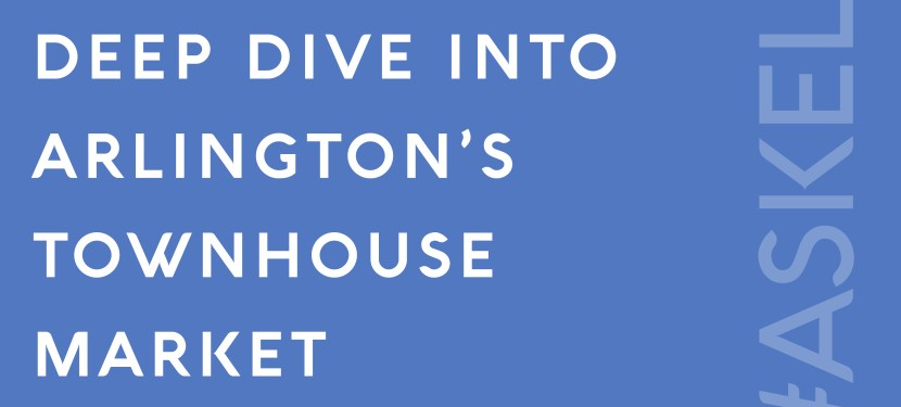 Deep Dive into Arlington's Townhouse Market