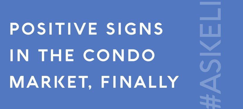 Positive Signs in the Condo Market, Finally