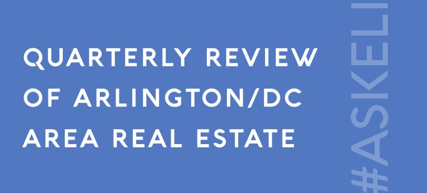 Quarterly Review of Arlington/DC Area Real Estate