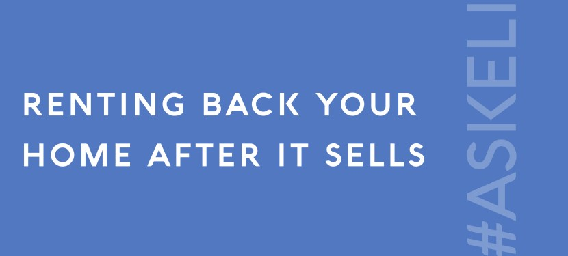 Renting Back Your Home After it Sells