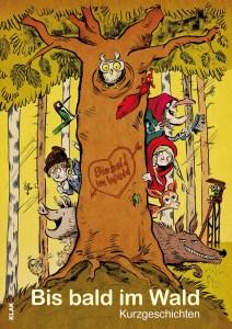 Cover Bis bald im Wald,min
