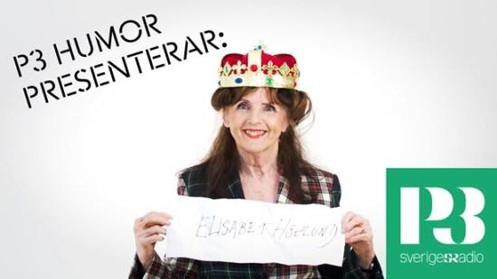 """""""Drottning"""" Elisabet Höglund, släkt i rakt nedstigande led med Olof Skötkonung Bilden lånad av Sveriges Radio P4 Humor, där jag var rolig i somras"""