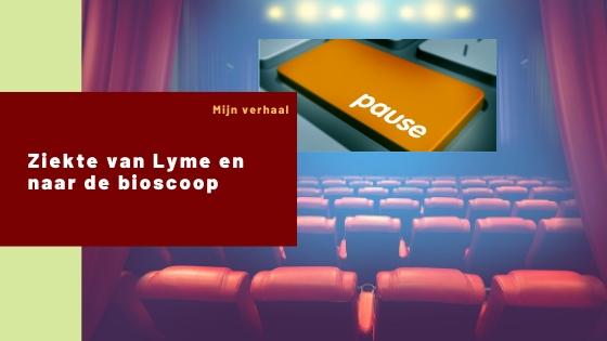 Lyme en naar de bioscoop – Ervaring