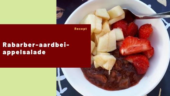 Rabarber-aardbei-appelsalade – Recept #3