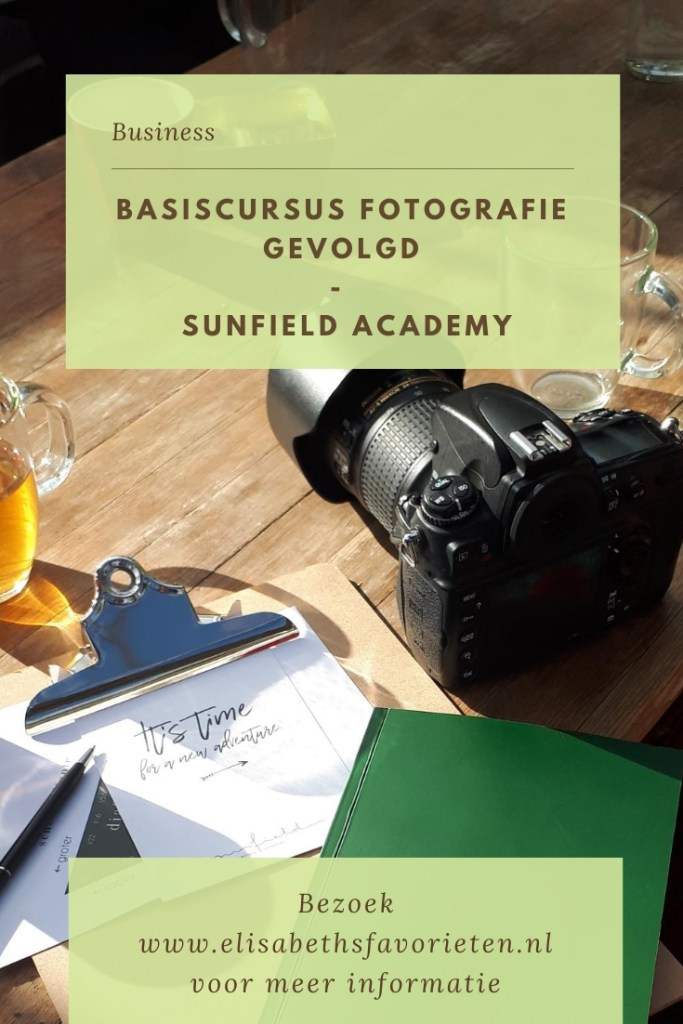 Basiscursus fotografie gevolgd | Sunfield academy
