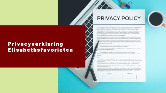 privacyverklaring Elisabethsfavorieten