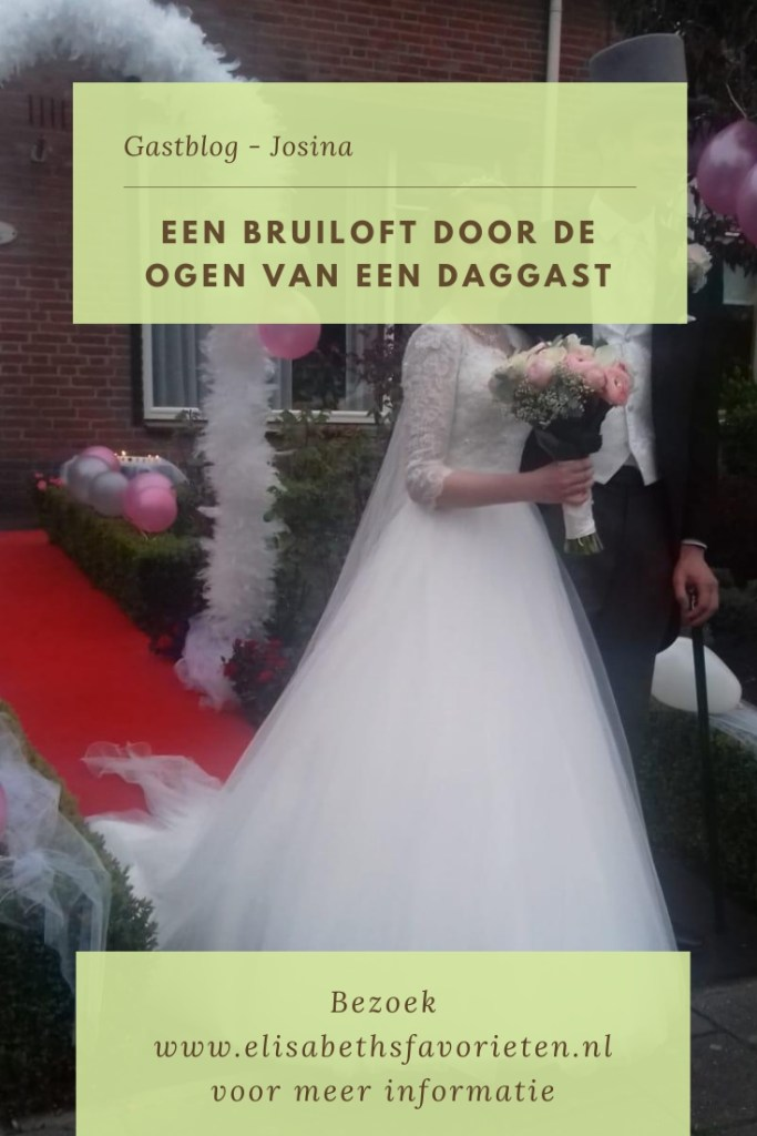 Bruiloft door de ogen van een daggast