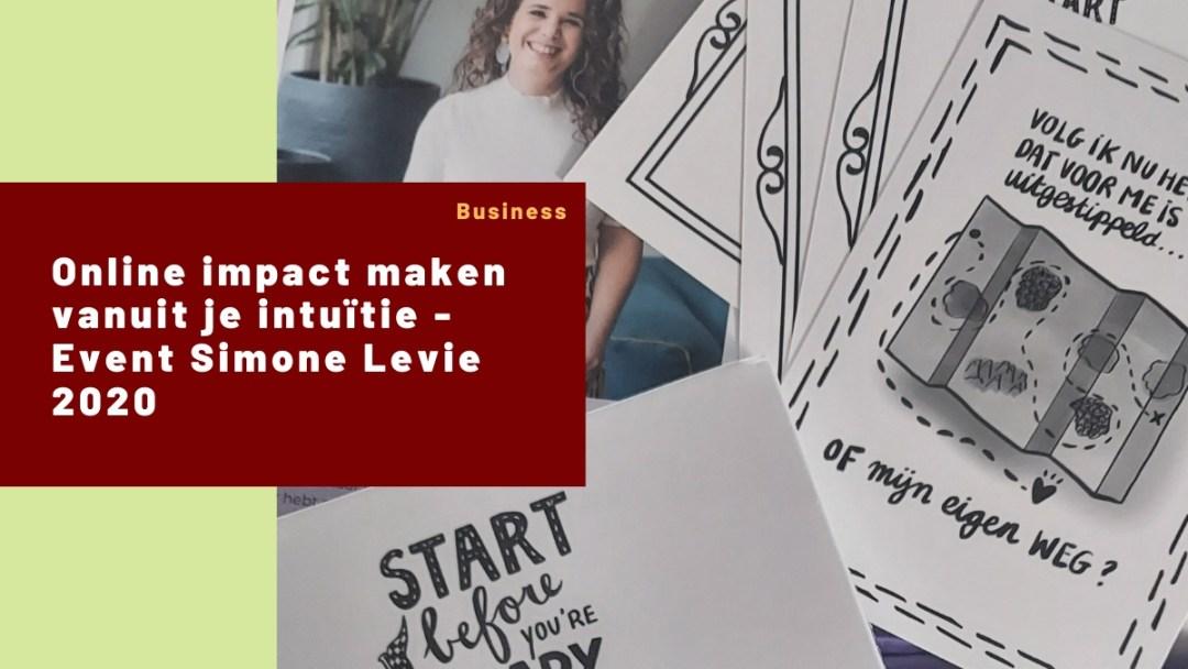Online impact maken vanuit je intuïtie – Event Simone Levie 2020