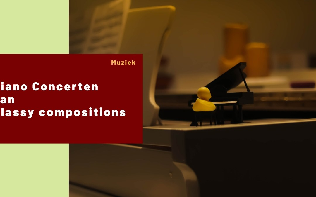 Piano Concerten - Classy Compostions