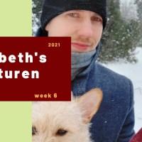 Elisabeth's avonturen week 6 - 2021
