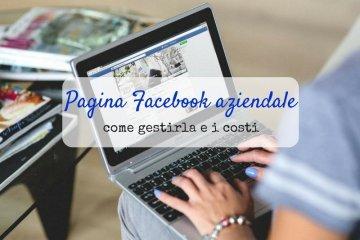 come-gestire-pagina-facebook-aziendale-costi