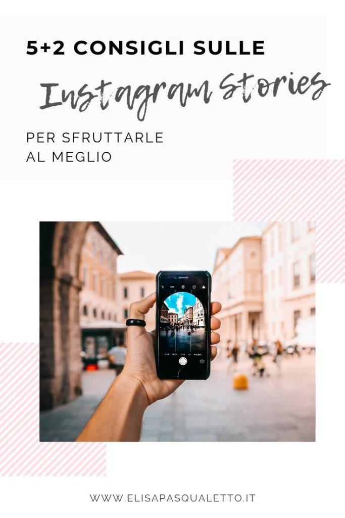 Istagram stories consigli: come sfruttarle al meglio