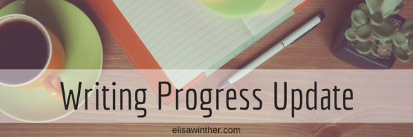 title image for blog post with writing updates from Elisa Winther