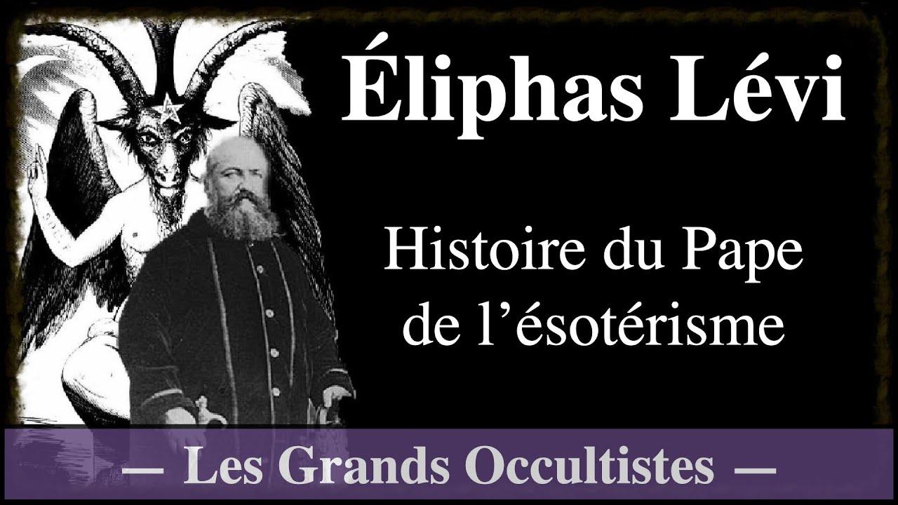 Éliphas Lévi. Un Adepte de la Haute Magie