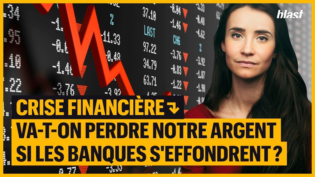 CRISE FINANCIÈRE. Va-t-on perdre notre argent si les banques s'effondrent?