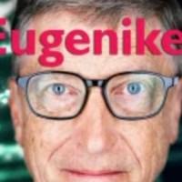La fausse légende du nazi eugéniste Bill Gates. Faux philanthrope. Vrai opportuniste