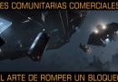 Misiones comunitarias comerciales y pvp: El arte de romper un bloqueo.