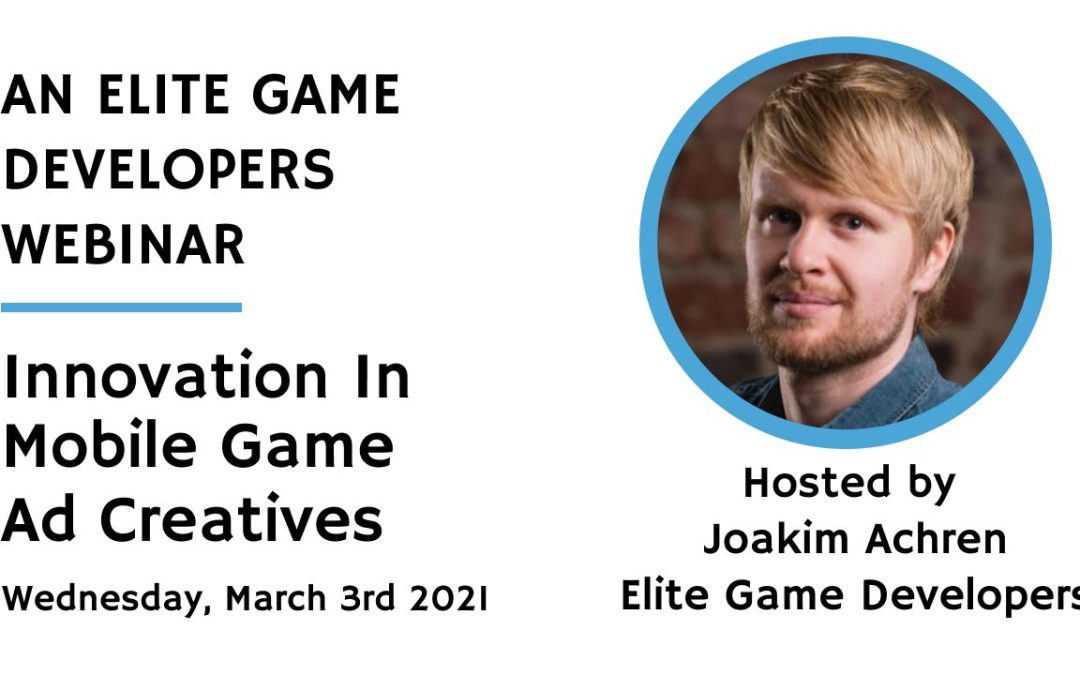 EGD Special: Innovation in Mobile Game Ads