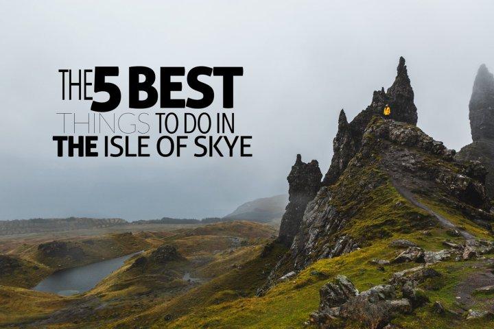 5 Things to do in Isle of Skye