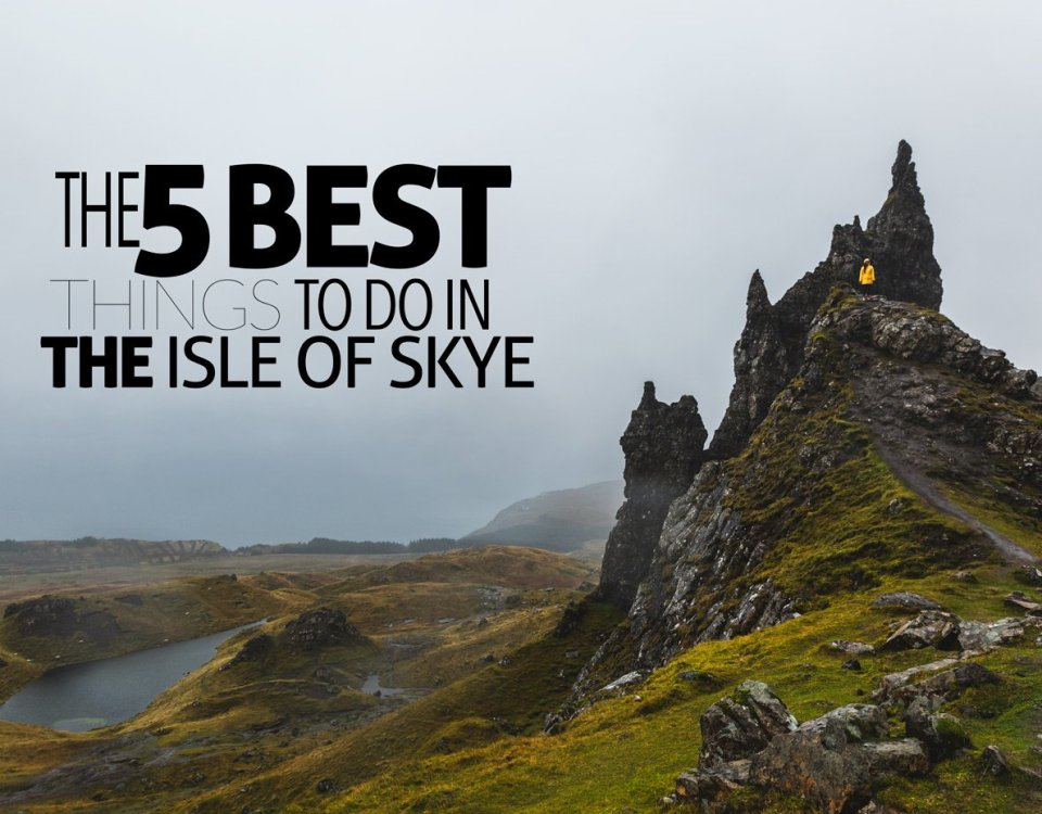 5 Things to do in Isle of Skye
