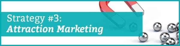 online network marketing strategy three attraction marketing
