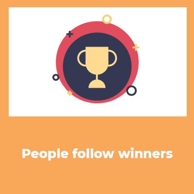 people follow winners