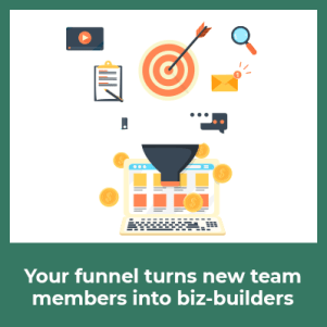 marketing on the internet with sales funnels turns new team members into business-builders