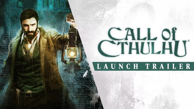 VIDEO • Launch trailer Call of Cthulhu