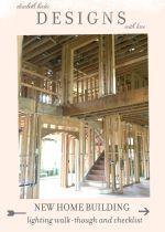 New Home Building Lighting Walk-Through Checklist + Tips
